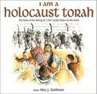 I Am a Holocaust Torah: The Story of 1,564 Torahs Stolen by Nazis Cover Image