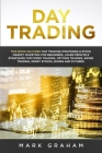 Day Trading: This Book Includes: Day Trading Strategies & Stock Market Investing for Beginners, Learn Principle Strategies for Fore Cover Image
