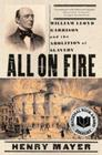 All on Fire: William Lloyd Garrison and the Abolition of Slavery Cover Image