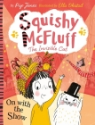 Squishy McFluff: On with the Show Cover Image