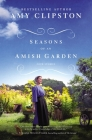 Seasons of an Amish Garden: Four Stories Cover Image