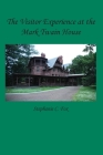 The Visitor Experience at the Mark Twain House Cover Image