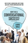 How to be a Conversational Success! 2nd Edition Cover Image