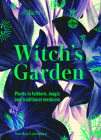 Kew: The Witch's Garden: Plants in Folklore, Magic and Traditional Medicine Cover Image