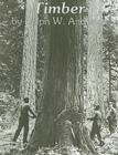 Timber: Toil and Trouble in the Big Woods Cover Image