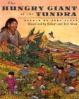 The Hungry Giant of the Tundra Cover Image