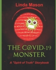 The COVID-19 MONSTER: A