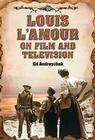 Louis l'Amour on Film and Television Cover Image