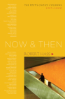 Now and Then: The Poet's Choice Columns, 1997-2000 Cover Image