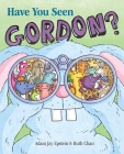 Have You Seen Gordon? Cover Image