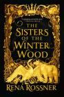 The Sisters of the Winter Wood Cover Image