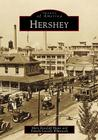 Hershey (Images of America) Cover Image