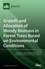 Growth and Allocation of Woody Biomass in Forest Trees Based on Environmental Conditions Cover Image