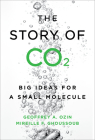 The Story of Co2: Big Ideas for a Small Molecule Cover Image