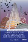 Urban Ecology and Intervention in the 21st Century Americas: Verticality, Catastrophe, and the Mediated City (Routledge Environmental Humanities) Cover Image