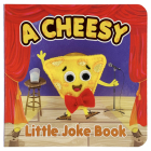 A Cheesy Little Joke Book Cover Image
