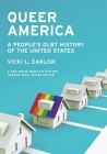 Queer America: A People's Glbt History of the United States (New Press People's History) Cover Image