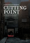 Cutting Point: Solving the Jack the Ripper and the Thames Torso Murders Cover Image