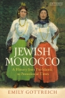 Jewish Morocco: A History from Pre-Islamic to Postcolonial Times Cover Image