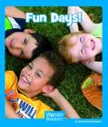 Fun Days (Wonder Readers Emergent Level) Cover Image