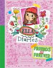 Friends Not Forever: Ella Diaries Cover Image