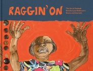 Raggin' on: The Art of Aminah Brenda Lynn Robinson's House and Journals Cover Image