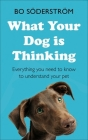 What Your Dog Is Thinking Cover Image