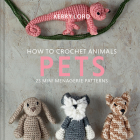 How to Crochet Animals: Pets, 8 Cover Image
