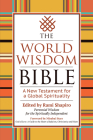 The World Wisdom Bible: A New Testament for a Global Spirituality Cover Image
