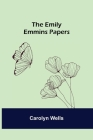 The Emily Emmins Papers Cover Image