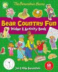 The Berenstain Bears Bear Country Fun Sticker and Activity Book Cover Image