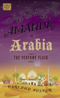 Amanda in Arabia: The Perfume Flask (An Amanda Travels Adventure #1) Cover Image