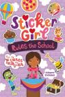 Sticker Girl Rules the School: Stickers Included! Cover Image