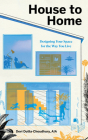 House to Home: Designing Your Space for the Way You Live Cover Image