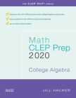Math CLEP Prep: College Algebra: 2020 Cover Image