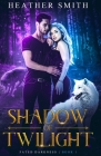 Shadow of Twilight Cover Image