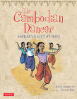 The Cambodian Dancer: Sophany's Gift of Hope Cover Image