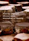 Minority Languages, Microvariation, Minimalism and Meaning: Proceedings of the Irish Network in Formal Linguistics Cover Image