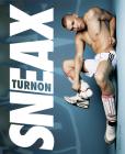 Turnon: Sneax Cover Image