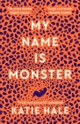 My Name Is Monster Cover Image