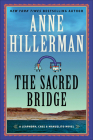 The Sacred Bridge: A Leaphorn, Chee & Manuelito Novel Cover Image
