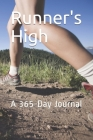 Runner's High: A 365-Day Journal Cover Image