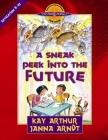 A Sneak Peek Into the Future: Revelation 8-22 Cover Image