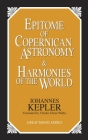 Epitome of Copernican Astronomy and Harmonies of the World (Great Minds) Cover Image