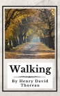 Walking (Annotated): Original 1862 Edition Cover Image