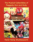 The Musical Collectibles of Raggedy Ann and Andy Cover Image