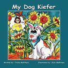 My Dog Kiefer Cover Image