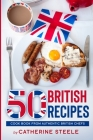 50 British Recipes: Cook Book from Authentic British Chefs Cover Image