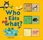 Who Eats What?: A Slide-and-Learn Book Cover Image