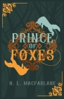 Prince of Foxes: A Gothic Scottish Fairy Tale Cover Image